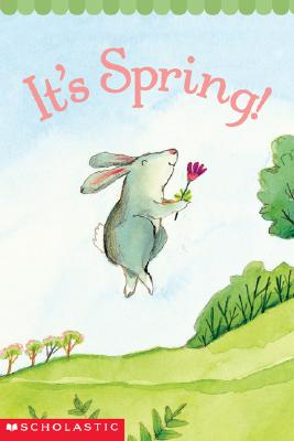 It's Spring! By Berger, Samantha/ Chanko, Pamela/ Sweet, Melissa (ILT)