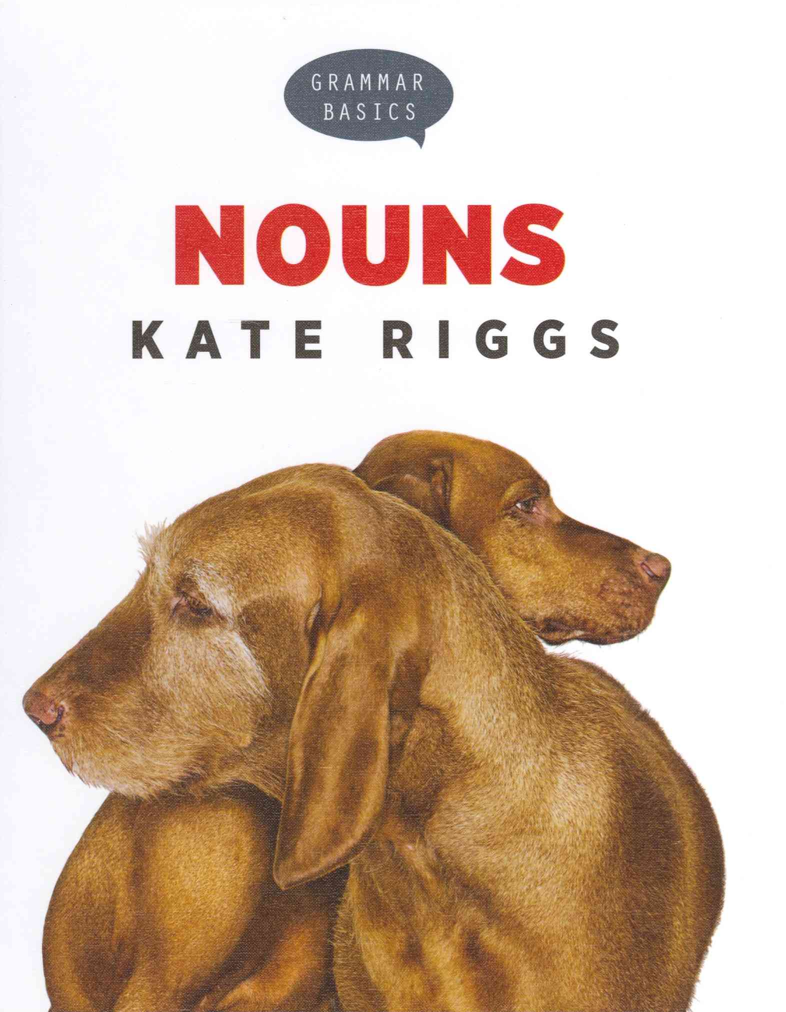 Nouns By Riggs, Kate